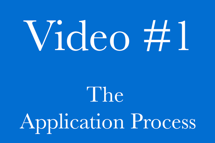 Video 1 - The Application Proccess